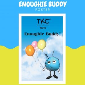 Enoughie Buddy Poster